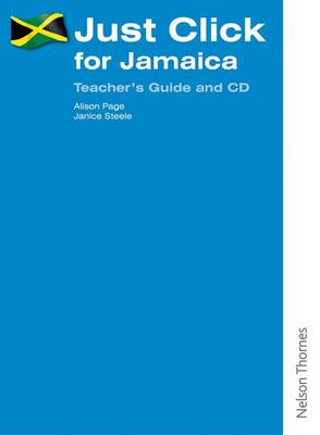 Just Click for Jamaica Teacher's Guide by Alison Page