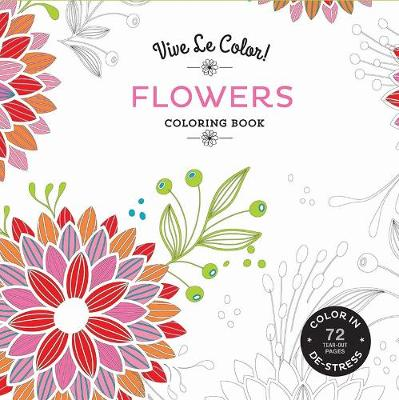 Flowers (Coloring Book) by Abrams Noterie