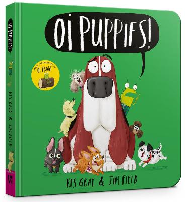 Oi Puppies Board Book by Kes Gray