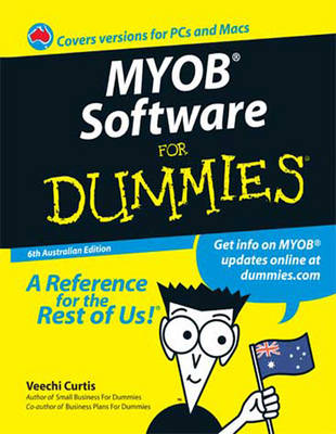 MYOB Software for Dummies by Veechi Curtis