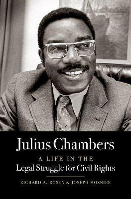 Julius Chambers by Richard A. Rosen