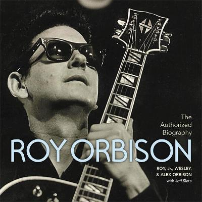 The Authorized Roy Orbison by Roy Orbison
