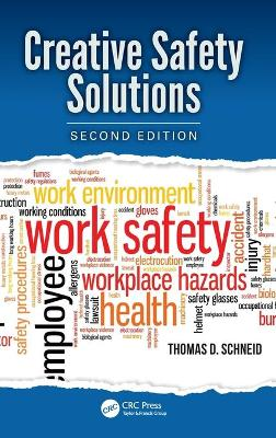 Creative Safety Solutions by Thomas D Schneid