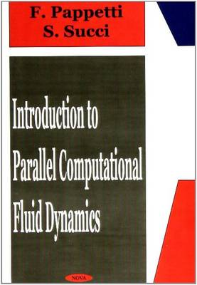 Introduction to Parallel Computational Fluid Dynamics by Sauro Succi