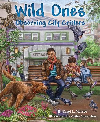 Wild Ones by Carol L. Malnor