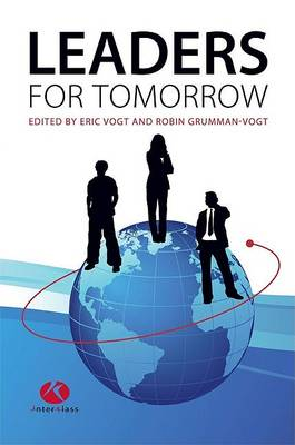 Leaders for Tomorrow by Eric Vogt