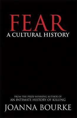 Fear by Joanna Bourke