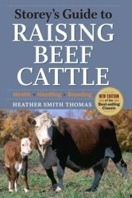 Storey's Guide to Raising Beef Cattle by Fiona Baker
