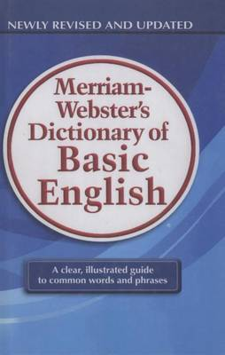Merriam-Webster's Dictionary of Basic English by Merriam-Webster