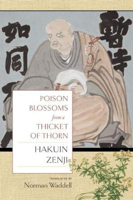 Poison Blossoms from a Thicket of Thorn by Norman Waddell