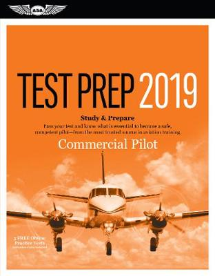 Commercial Pilot Test Prep 2019 by ASA Test Prep Board (N/A)