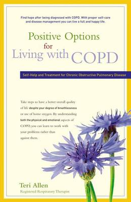 Positive Options for Living with Copd by Teri Allen