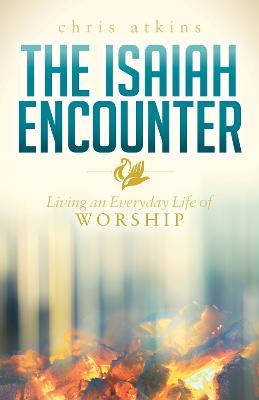 Isaiah Encounter by Chris Atkins