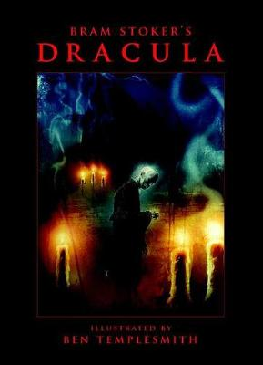 Bram Stoker's Dracula with Illustrations by Ben Templesmith by Bram Stoker