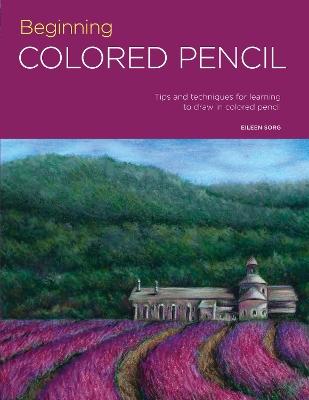 Portfolio: Beginning Colored Pencil by Eileen Sorg