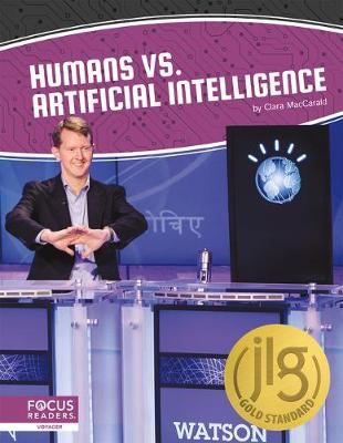 Artificial Intelligence: Humans vs. Artificial Intelligence by Clara Maccarald