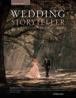 Wedding Storyteller Volume 2 by Roberto Valenzuela