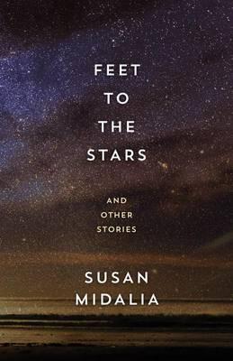 Feet to the Stars by Susan Midalia