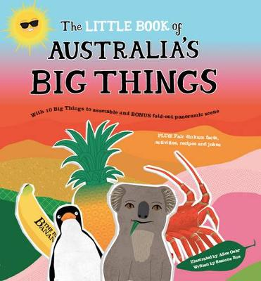 The Little Book of Australia's Big Things by Ms. Samone Bos