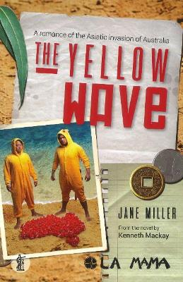 The Yellow Wave by Jane Miller