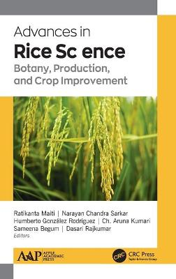 Advances in Rice Science: Botany, Production, and Crop Improvement book