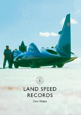 Land Speed Records by Don Wales