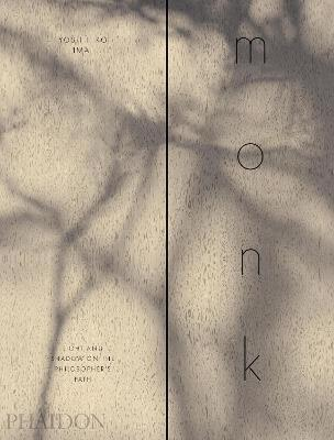 monk: Light and Shadow on the Philosopher's Path book