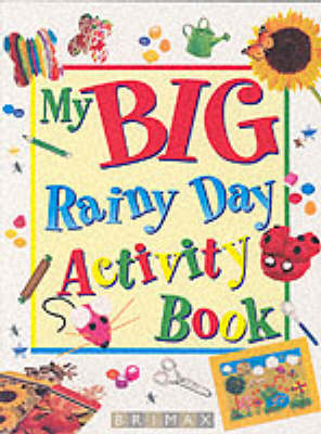 My Big Rainy Day Activity Book by Penny Dan
