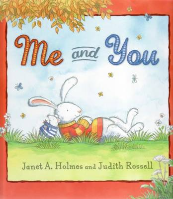 Me and You by Janet A. Holmes