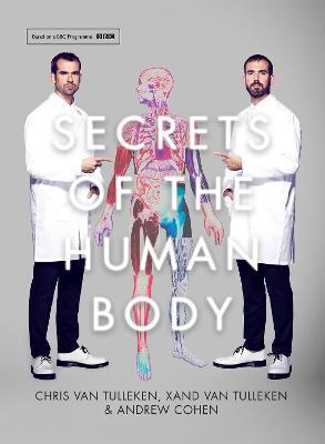 Secrets of the Human Body by Dr. Chris van Tulleken