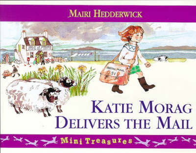 Katie Morag Delivers the Mail book