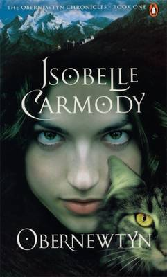 Obernewtyn: The Obernewtyn Chronicles Volume 1 by Isobelle Carmody