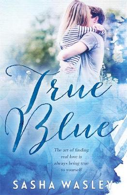 True Blue by Sasha Wasley