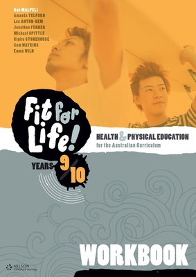 Nelson Fit for Life! Years 9 & 10 Workbook by Rob Malpeli