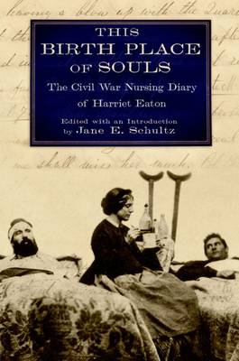 This Birth Place of Souls by Jane E. Schultz