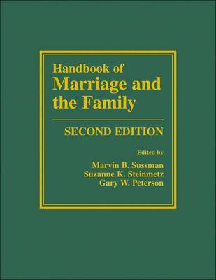 Handbook of Marriage and the Family by Marvin B. Sussman