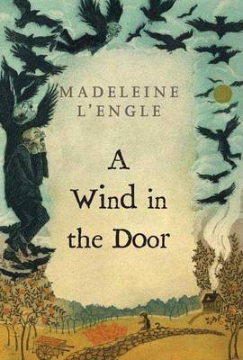 A Wind in the Door by Madeleine L'Engle