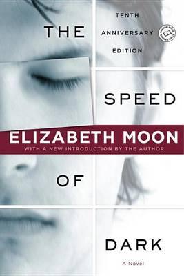 Speed of Dark by Elizabeth Moon