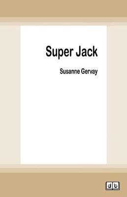 Super Jack by Susanne Gervay