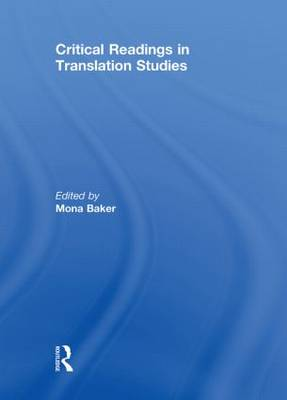 Critical Readings in Translation Studies by Mona Baker