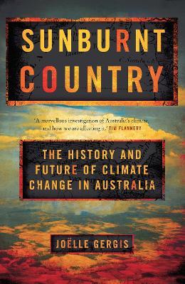 Sunburnt Country by Joelle Gergis
