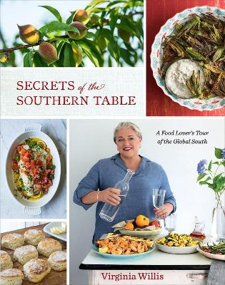 Secrets of the Southern Table by Virginia Willis