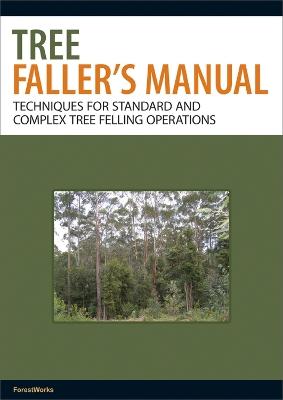 Tree Faller's Manual book