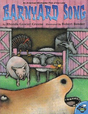 Barnyard Song by Rhonda Gowler Greene