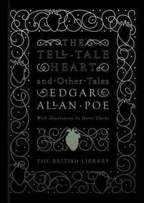 The Tell-Tale Heart and Other Tales by Edgar Allan Poe