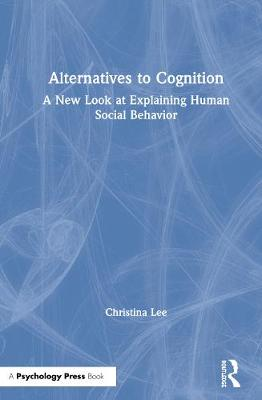 Alternatives to Cognition by Christina Lee