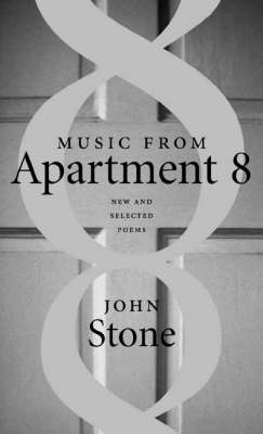 Music from Apartment 8: New and Selected Poems book