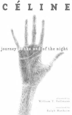 Journey to the End of the Night by Louis-Ferdinand Celine