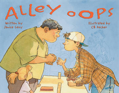 Alley Oops by Janice Levy