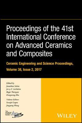 Proceedings of the 41st International Conference on Advanced Ceramics and Composites by Jerry C. LaSalvia